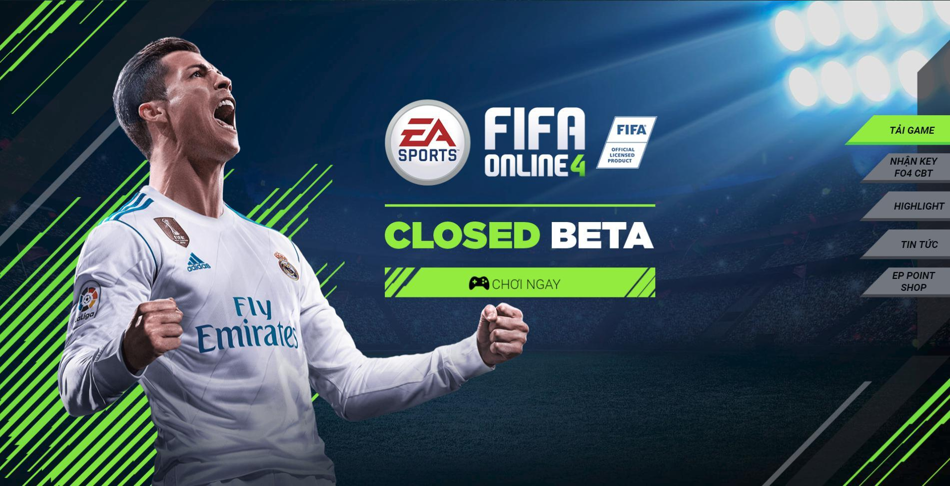 Tặng key Closed Beta FIFA Online 4, hướng dẫn cách kích hoạt chơi FO4 mới nhất