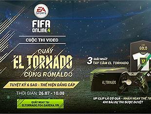 Quẩy El Tornado cùng Ronaldo trong FIFA Online 4 nhận ngay thẻ vàng 78+