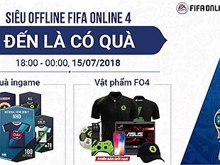 SIÊU OFFLINE FIFA ONLINE 4 Xem chung kết World Cup 2018