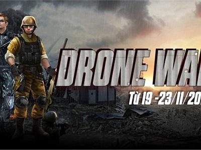 Tất tần tật về Siêu đấu trường Drone War của Phục Kích