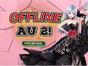 Ra mắt chưa được bao lâu, Au 2! rục rịch tổ chức offline tặng quà game thủ
