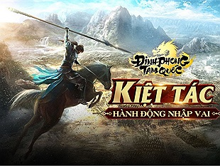 Đỉnh Phong Tam Quốc – Game mobile ARPG sắp ra mắt trong tháng 07