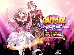 """Au Mix - Siêu phẩm game vũ đạo """"all-in-one"""" của VTC Game sẽ chính thức ra mắt vào ngày 27/02"""