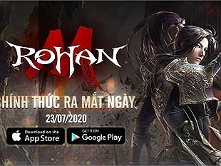 Rohan M -Siêu phẩm MMORPG đồ họa 3D cực chất đã chính thức ra mắt tại thị trường Việt Nam