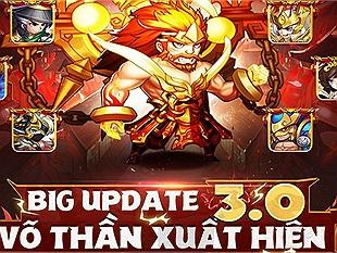 Võ Thần Tam Quốc chính thức ra mắt bản update 3.0 kèm theo hàng loạt thay đổi đáng chú ý