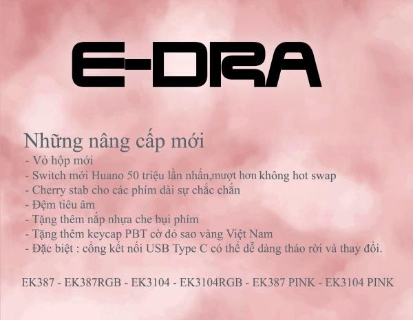 """E-Dra sẽ nâng cấp Series phím """"cháy hàng"""" EK387 và EK3104 vào đầu 2021"""