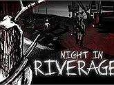 Tựa game kinh dị miễn phí Night in Riverager có điểm nào mà đạt mức điểm đánh giá cao tuyệt đối ?
