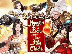 Tuyệt Thế Chiến Hồn - Tựa game vừa ra mắt ở Trung Quốc đã được mua ngay về Việt Nam phát hành