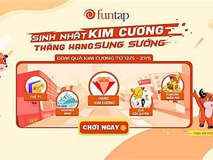 """Sinh nhật NPH Funtap 6 tuổi: Sự kiện """"Sinh Nhật Kim Cương - Thăng Hạng Sung Sướng"""" mang tới cả núi quà tặng cho cộng đồng game thủ."""