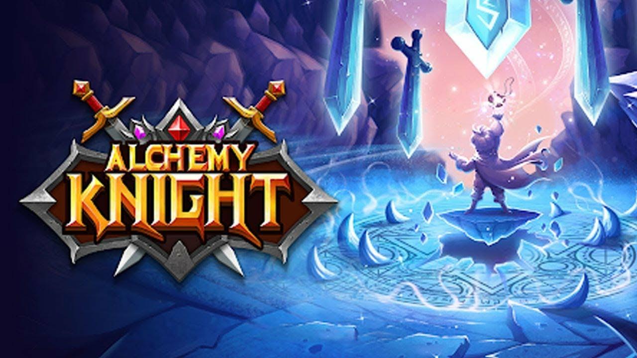 Alchemy Knight: Tựa game thể loại nhập vai hành động với các hiệu ứng kĩ năng mới mẻ, độc đáo