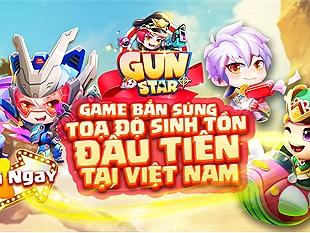 VTC Game chính thức phát hành Gun Star - Game bắn súng toạ độ trên mobile có tính năng sinh tồn đầu tiên tại Việt Nam