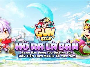 """Vì sao Gun Star lại được cộng đồng game bắn súng toạ độ nhắm trúng giữa dàn """"anh em"""" cùng thể loại khác?"""