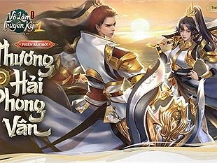 Võ Lâm Truyền Kỳ 1 Mobile hé lộ phiên bản mới Thương Hải Phong Vân