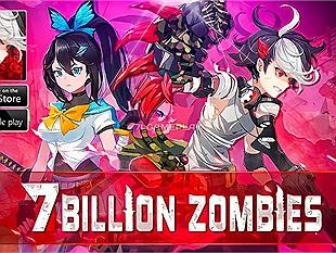 7 Billion Zombies - Game RPG Idle với lối chơi vui nhộn đã có mặt trên Google Play Store